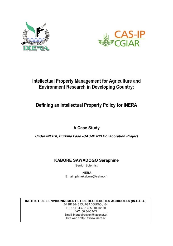 Intellectual Property Management for Agriculture and        Environment Research in Developing Country:        Defining an...