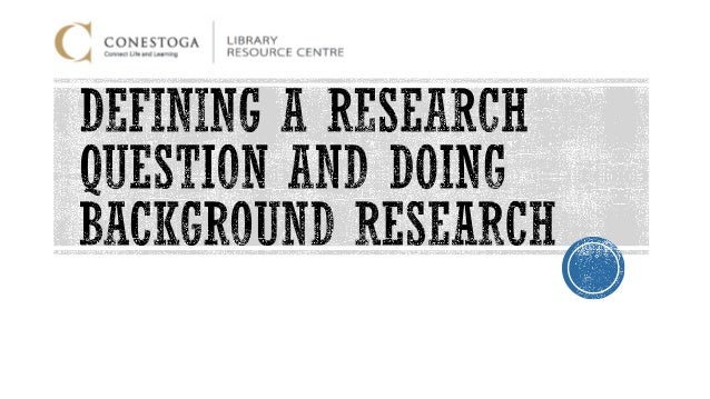 do background research paper Finding background information at the beginning of your professors often prohibit students from citing internet sites on a research paper so be careful that you.