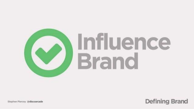 lnñuence Brand  StephenPiereey winner-zone Defining Brand