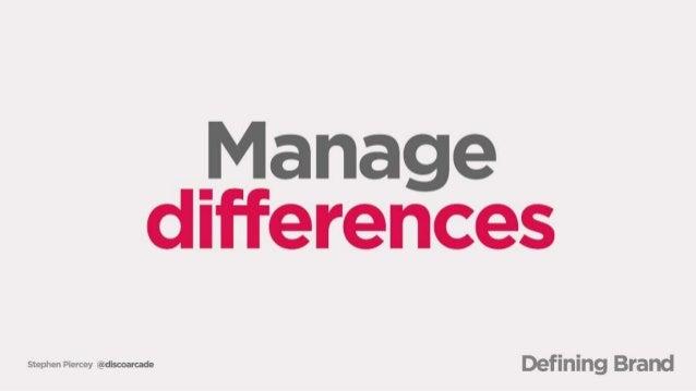 Manage differences  Stephen Piercey iigüdlscoarcade