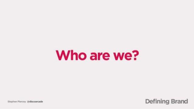Who are we?   supra-n Honey (êldbooarcado Defining Brand
