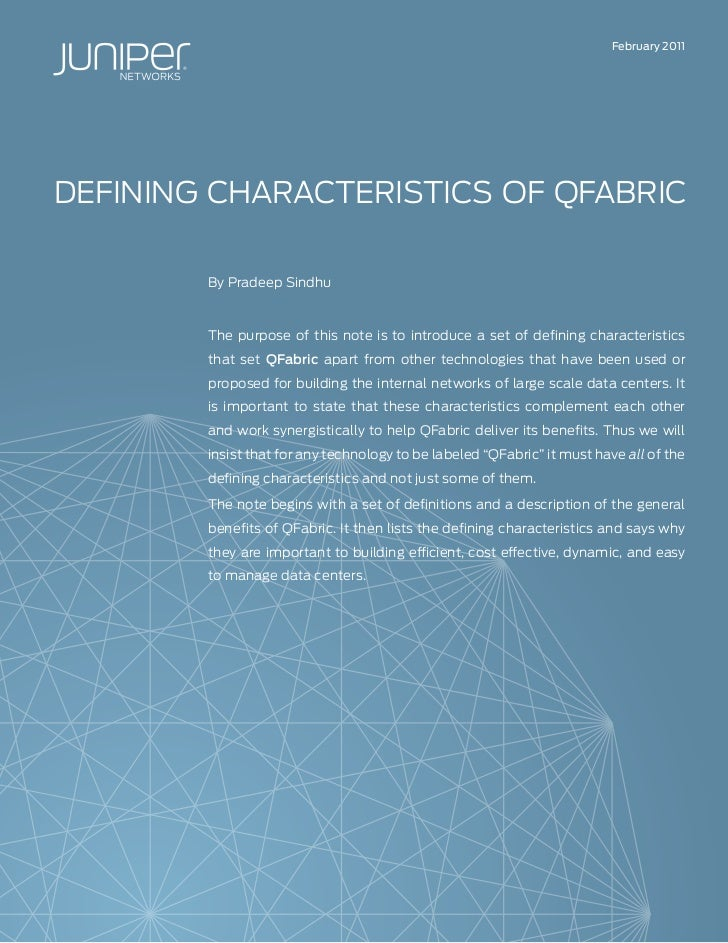 February 2011DEFININg CHARACTERISTICS OF QFABRIC        By Pradeep Sindhu        The purpose of this note is to introduce ...