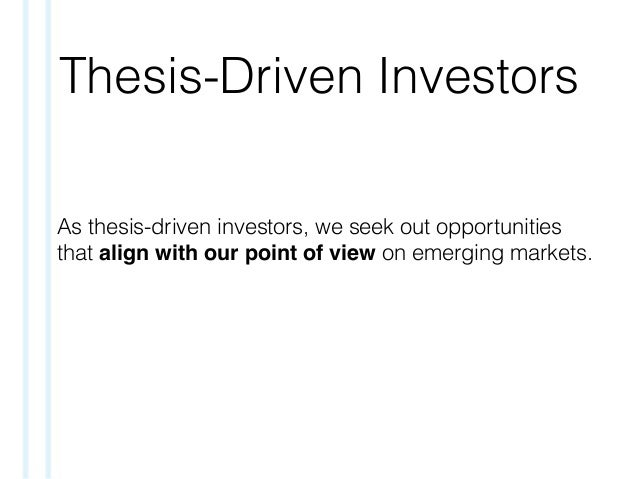 Thesis-Driven Investors As thesis-driven investors, we seek out opportunities that align with our point of view on emergin...