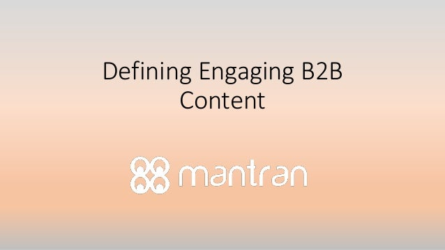Defining Engaging B2B Content
