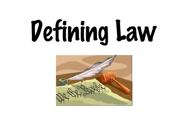 Defining Law