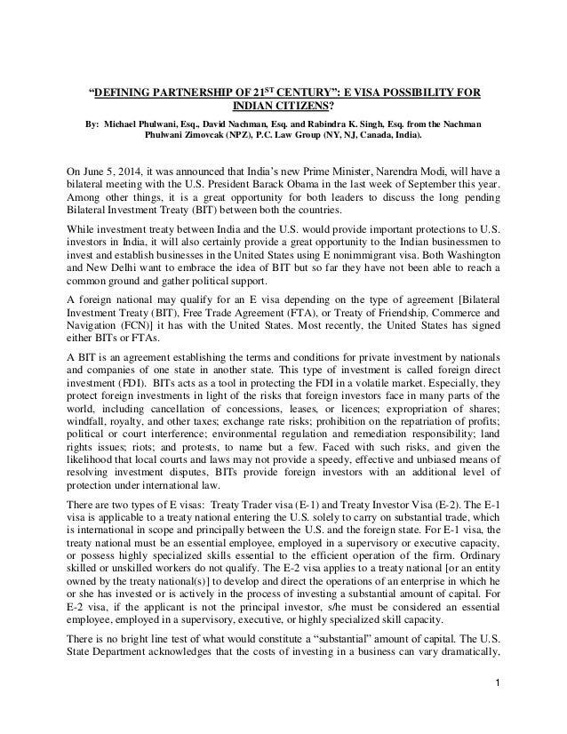 "1 ""DEFINING PARTNERSHIP OF 21ST CENTURY"": E VISA POSSIBILITY FOR INDIAN CITIZENS? By: Michael Phulwani, Esq., David Nachma..."