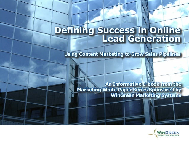 [Title Goes Here] An Informative E-book from the Marketing White Paper Series Sponsored by WinGreen Marketing Systems Defi...