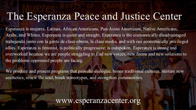 Defining the Archive on Our Terms: A Look at the Esperanza Peace and Justice Center Digital Community Archives Slide 2