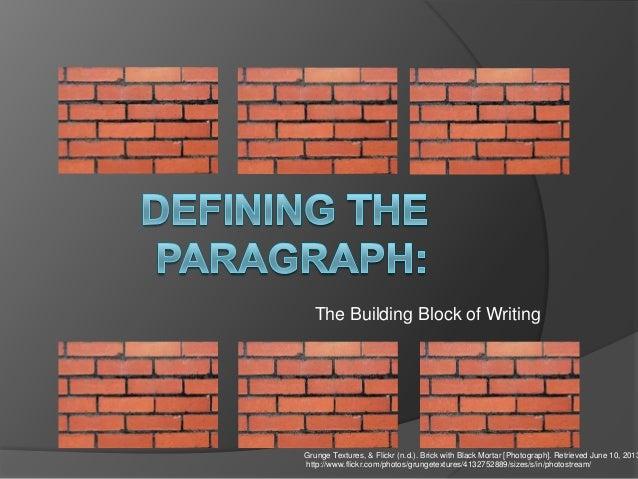 The Building Block of WritingGrunge Textures, & Flickr (n.d.). Brick with Black Mortar [Photograph]. Retrieved June 10, 20...