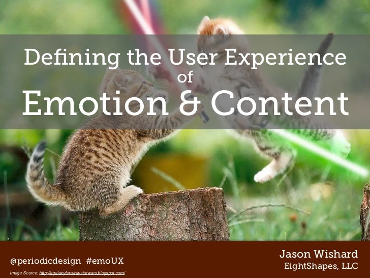Defining the User Experience                                                            of     Emotion & Content           ...