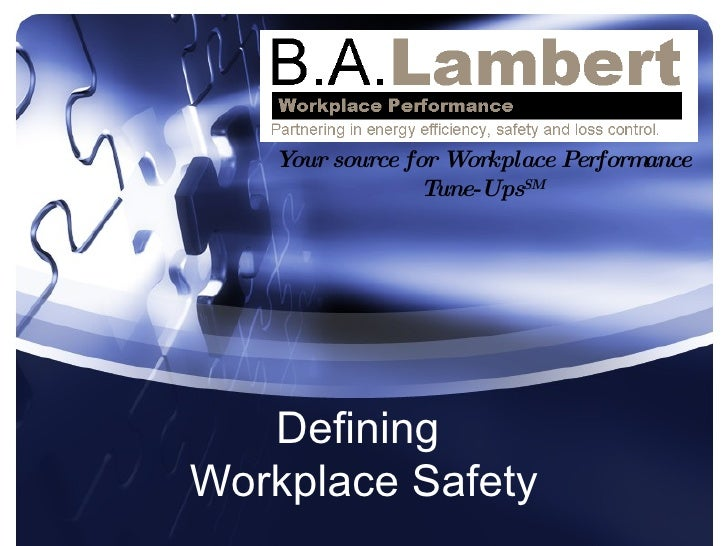 Defining Workplace Safety