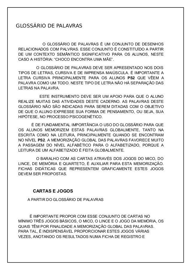 GLOSSÁRIO DE PALAVRAS  O GLOSSÁRIO DE PALAVRAS É UM CONJUNTO DE DESENHOS RELACIONADOS COM PALVRAS. ESSE CONJUNTO É CONSTIT...