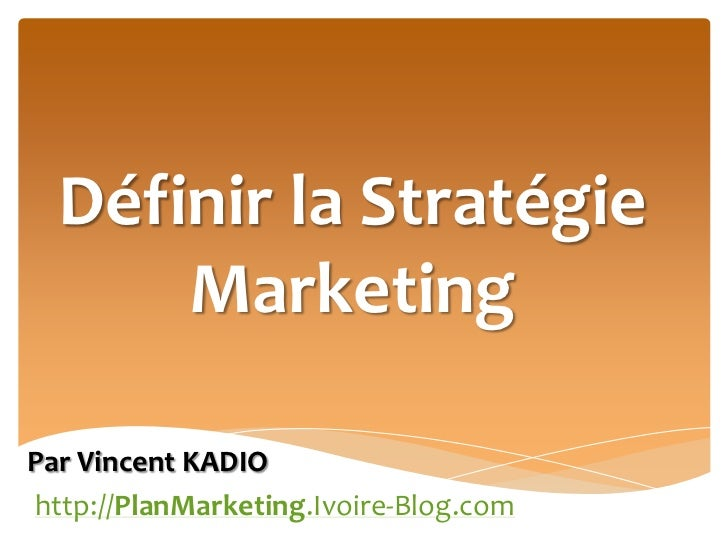 plan marketing  definir la strategie marketing