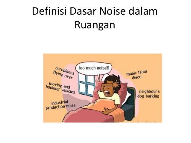 Definisi Dasar Noise dalam Ruangan