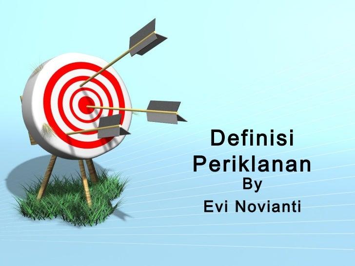 DefinisiPeriklanan     ByEvi Novianti