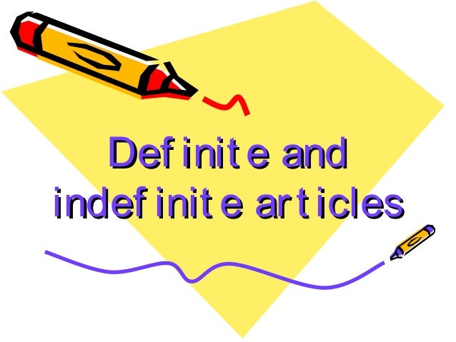 articles long and additionally definite ppt