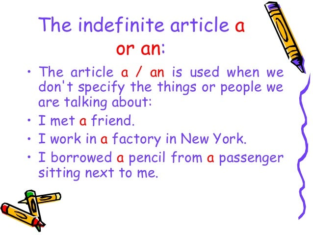 use of the indefinite article an