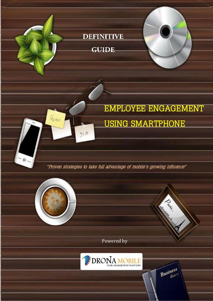 DEFINITIVE                       GUIDE                             EMPLOYEE ENGAGEMENT                             USING S...