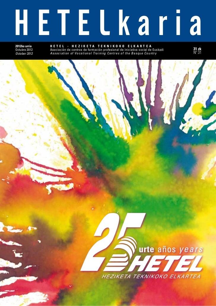 2012ko urria   H E T E L - H E Z I K E TA T E K N I K O K O E L K A R T E AOctubre 2012   Asociación de centros de formaci...