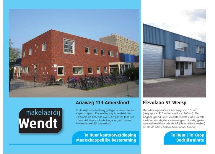 Ariaweg 113 Amersfoort                            Flevolaan 52 WeespIn de wijk Schuilenburg gelegen ruimte met een    De t...