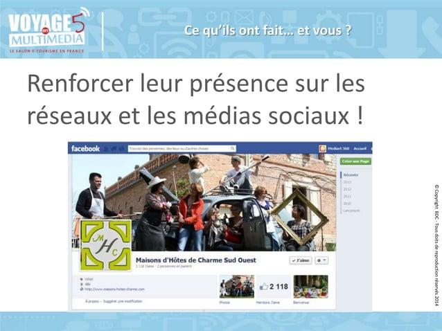 Ce qu'ils ont fait… et vous ?  Renforcer leur présence sur les réseaux et les médias sociaux ! © Copyright BDC - Tous doit...