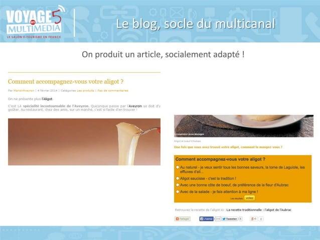 Le blog, socle du multicanal On produit un article, socialement adapté !  © Copyright BDC - Tous doits de reproduction rés...