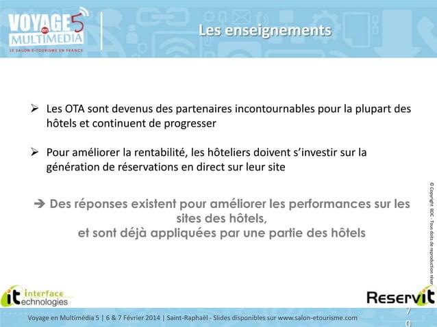 Les enseignements   Les OTA sont devenus des partenaires incontournables pour la plupart des hôtels et continuent de prog...