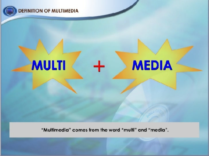 definition of multimedia Discover what it takes to be a multimedia specialist find out expected salary, working hours, qualifications and more.