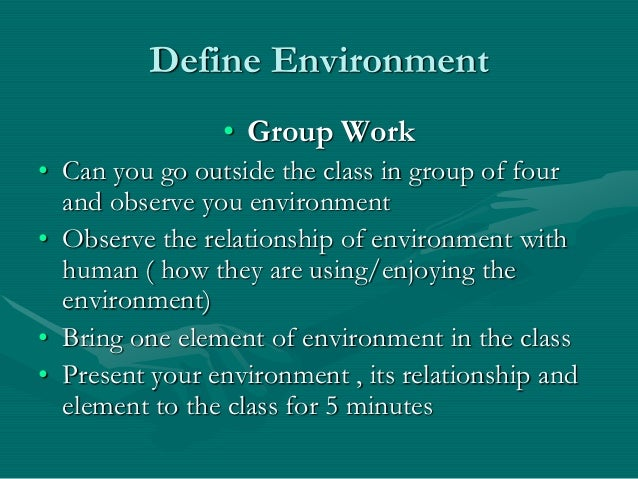 Define the term environment