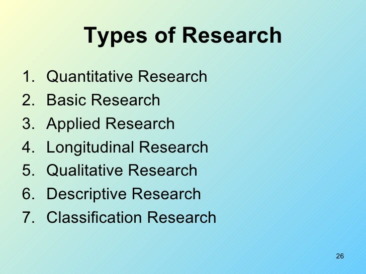 What different types of research are there?