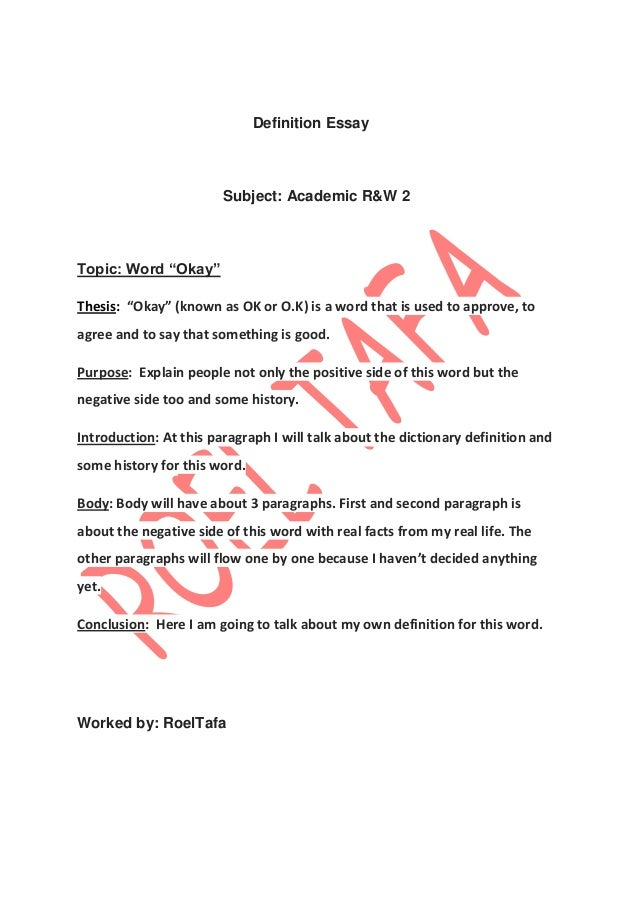 definition essay word okay definition essay subject academic r w 2 topic word ldquookayrdquo thesis