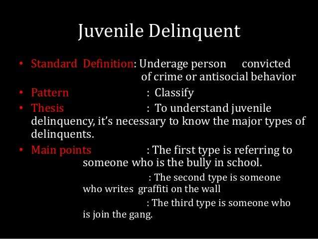essay on juvenile delinquency Juvenile delinquency 1 juvenile delinquency: features, causes and solutions shen cheng class: 110 teacher: stephanie february.