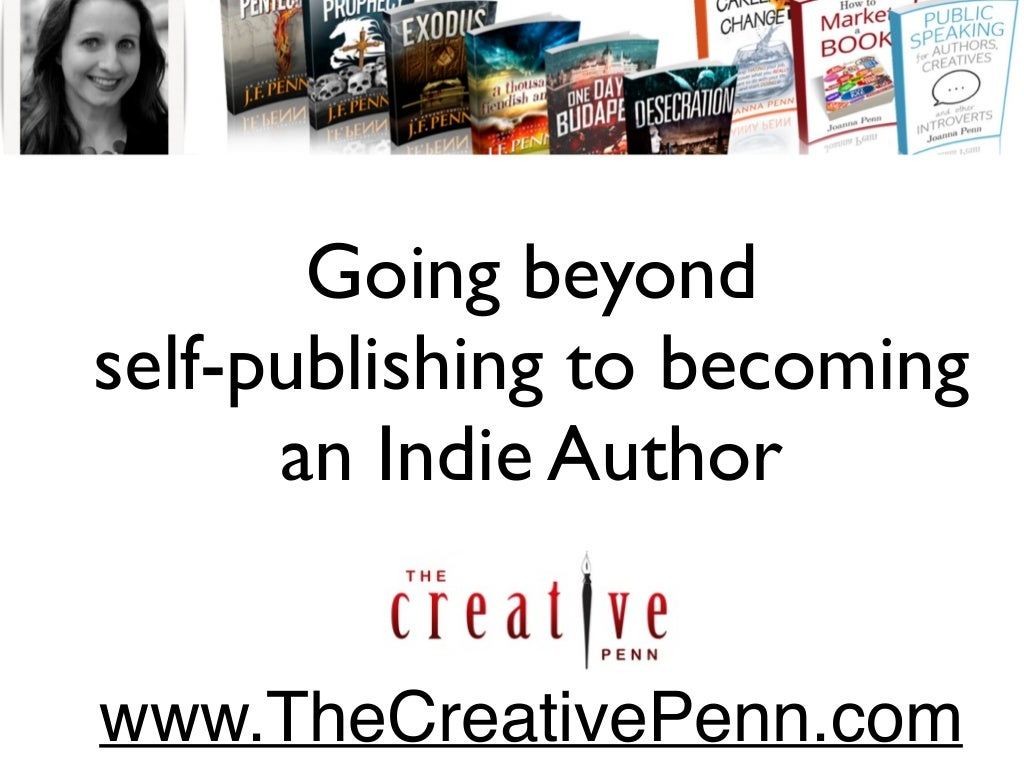 Self Publishing And Being An Indie Author