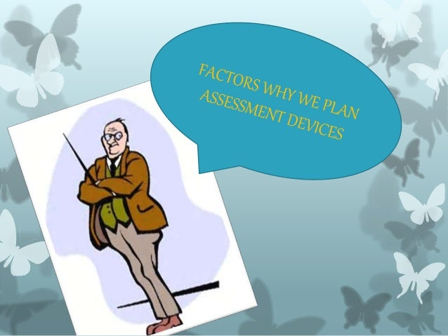 definition of assessment Definition of assessment: the process of placing a value on an asset for the purpose of taxation also refers to the tax itself also called property.