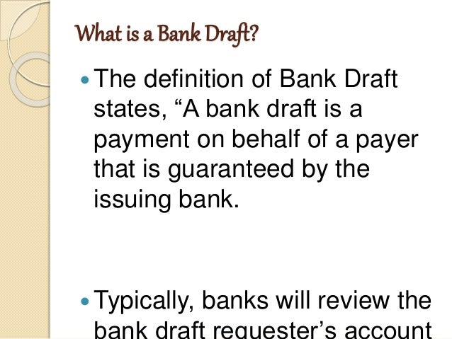 definition of a bank draft