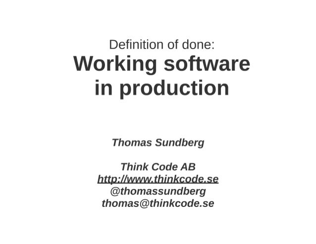 Definition of done: Working software in production