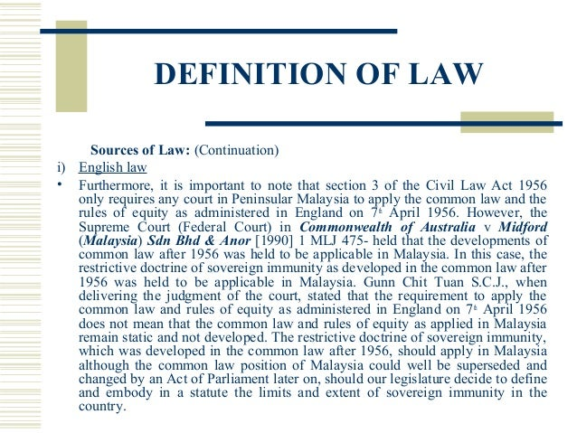 civil law act 1956 of malaysia The civil law act 1956 (cla) provides for reception and general application of common law, rules of equity and statutes of general application so far as the circumstances of the states of malaysia and their respective.
