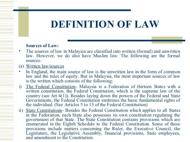 unwritten and written law in malaysia Constitution of malaysia on malaysia day the commissioner of law revision, malaysia 2010 contents no taxation unless authorized by law 97 consolidated.