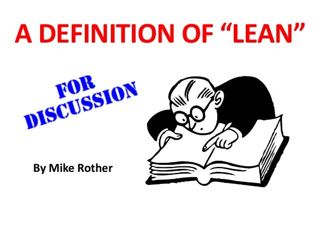 """A DEFINITION OF """"LEAN"""" By Mike Rother"""