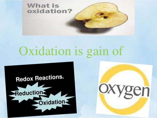 Oxidation is gain of