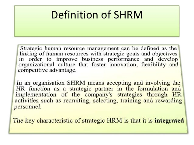 define strategic human resource management management essay Strategic human resource management is a multipart well as the following definition of the main features of strategic hrm by resources essays.