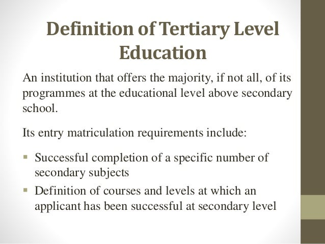 definition of tertiary level education, Human Body