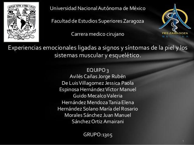 Universidad Nacional Autónoma de México                Facultad de Estudios Superiores Zaragoza                        Car...