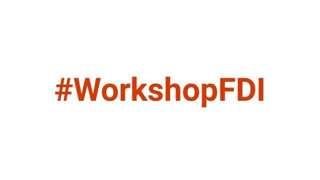 #WorkshopFDI