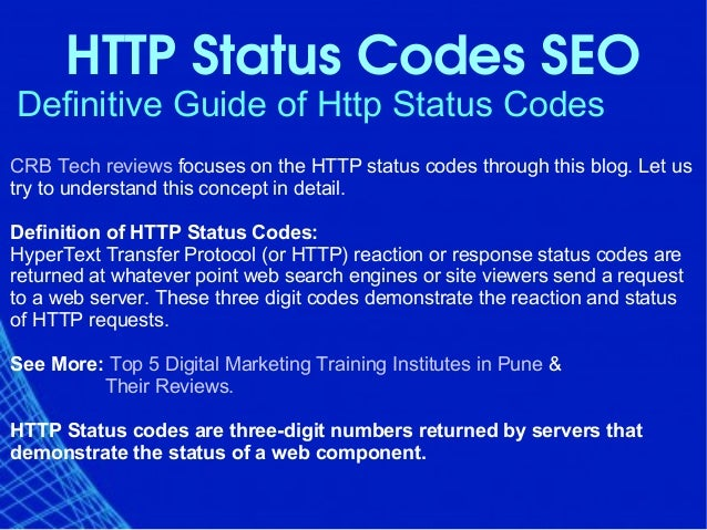 HTTPStatusCodesSEO Definitive Guide of Http Status Codes CRB Tech reviews focuses on the HTTP status codes through this...