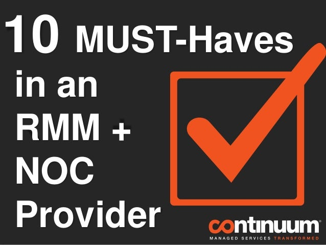10 MUST-Haves in an RMM + NOC Provider