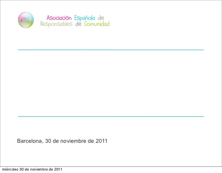 Barcelona, 30 de noviembre de 2011miércoles 30 de noviembre de 2011