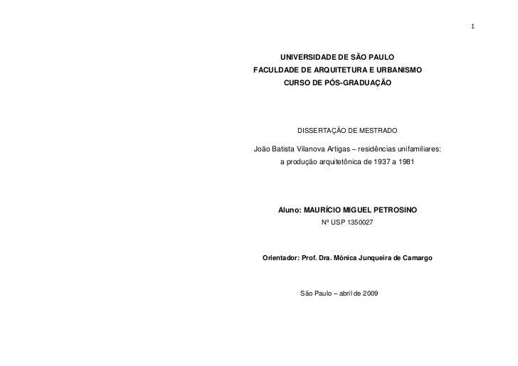 1        UNIVERSIDADE DE SÃO PAULOFACULDADE DE ARQUITETURA E URBANISMO         CURSO DE PÓS-GRADUAÇÃO             DISSERTA...