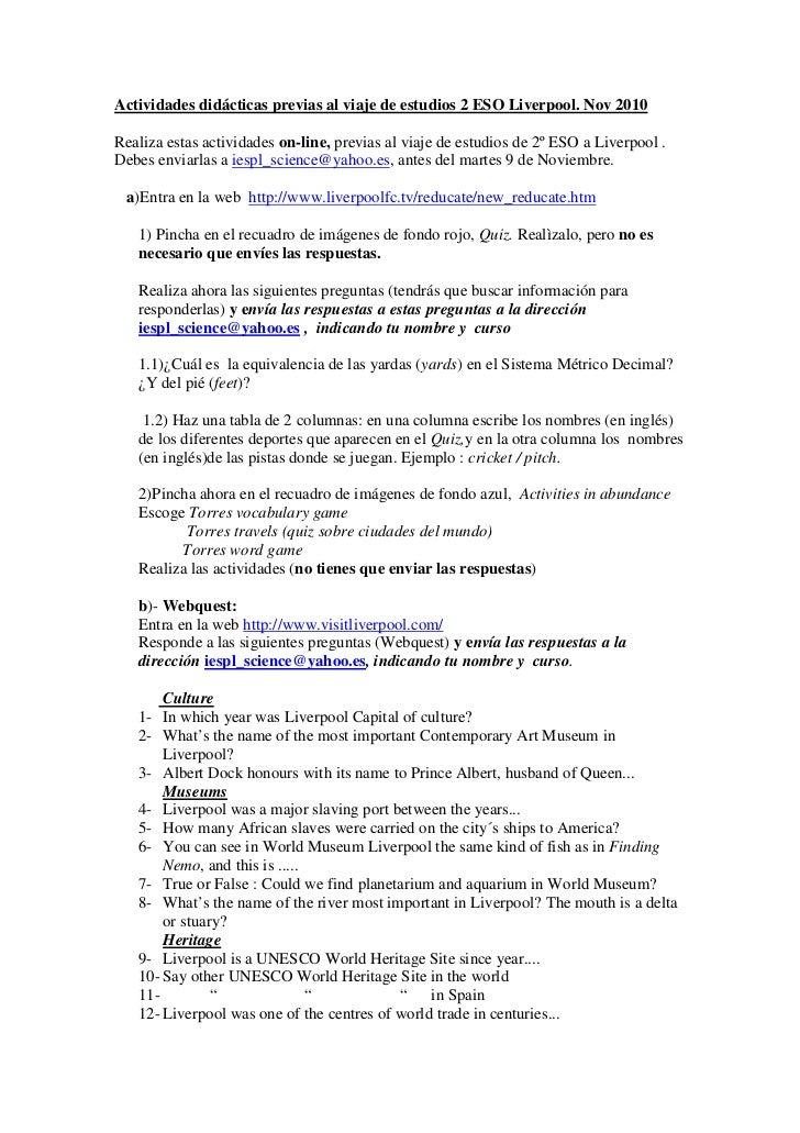 Actividades didácticas previas al viaje de estudios 2 ESO Liverpool. Nov 2010Realiza estas actividades on-line, previas al...