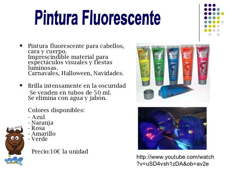    Pintura fluorescente para cabellos,    cara y cuerpo.    Imprescindible material para    espectáculos visuales y fiest...